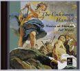 The Unknown Handel - Wentz, Jed / Musica Ad Rhenum