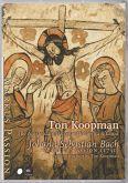 Markus Passion (1731) - Koopman, Ton & The Amsterdam Baroque Orchestra