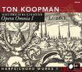 Opera Omnia I - Harpsichord Works I - Koopman, Ton