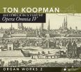 Opera Omnia IV, Organ Works II - Koopman, Ton