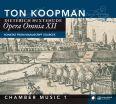 Opera Omnia XII: Chamber Music vol. 1 - Koopman, Ton & Amsterdam Baroque Orchestra