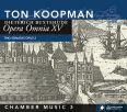 Opera Omnia XV - Kammarmusik vol 3 - Koopman, Ton / Members of ABO