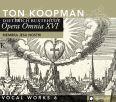 Opera Omnia XVI - Vocal Works 6: Membra Jesu Nostri - Koopman, Ton / ABO
