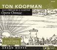 Opera Omnia - Organ Works - Koopman, Ton