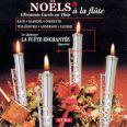 Noëls à La Flûte - La Flûte Enchantée