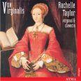 Vox Virginalis - Taylor, Rachelle