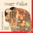 Sweet Follia - The recorder on six continents - Ensemble Caprice