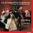 Italian Trumpet, The - Henry, André/doran, Marc-andré