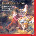 Leclair: Second book of Sonatas for 2 violins - Destrubé, Marc/rémillard, Chantal
