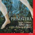 Primavera! - A musical Bouquet by Susie Napper - Leblanc/taylor/les Voix Humaines