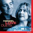 Handel: Love Duets - Leblanc, Suzie/taylor, Daniel