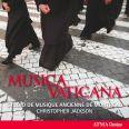 Musica Vaticana - Studio De Musique Ancienne De Montral