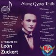 Along Gypsy Trails: A Tribute to León Zuckert - Various Artist