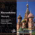 Khovanshchina (live 1973) - Ghiaurov / Siepi / Rai Orch. & Chorus, Roma