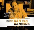 In de ban van Bannink - Luca/vrienten/laverman/van Deursen/holland Symfoni