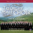 Live in Australia - Treorchy Male Choir