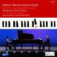 Edition Klavier-Festival Ruhr Vol.21 / American Pian - Namekawa, Maki / Russell Davies, Dennis