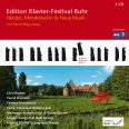 Handel, Mendelssohn & New Piano Music (Edition Ruhr Piano Festival Vol. 23) - Ya-Fei Chuang; Robert Levin; Pascal, Dubreuil; Léon Berben; T. Stefanovich; S. Kammer; R. Spring; M. Schäfer; S. Mauser