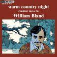 WILLIAM BLAND  /  WARM COUNTRY NIGHT - Starreveld, H. / Eckhardt, R.