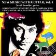 NEW MUSIC WITH GUITAR VOL.4 - Starobin, David