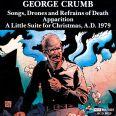 GEORGE CRUMB - Starobin, D. / Sylvan, S.