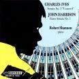 IVES HARBISON PIANO SONATAS - Shannon, R.