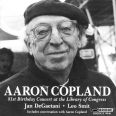 AARON COPLAND: 81ST BIRTHDAY CONCER - De Gaetani, J./smit, L.