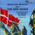 SPECULUM MUSICAL PLAYS THE NEW DANE - Speculum Musicae