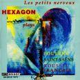 LES PETITS NERVEUX - Hexagon