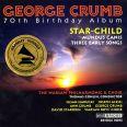 70TH BIRTHDAY ALBUM - Crumb, George / Crumb, Ann