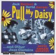 Pull my Daisy ... and Other Jazz Classics - David Amram Quartet