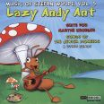 Lazy Andy Ant / suite for Marthe Krueger / Songs of th - Mason/whitmore/garcia/quattro Mani