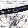 Stony Brook Soundings, volume 2 - Kalish, Gilbert / New York Woodwind Quintet