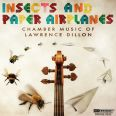 Insects and Paper Airplanes - Daedalus Quartet