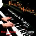 PRELUDES & FUGUES PART 2 - Martin, Henry - Piano