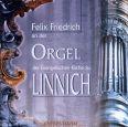Der Orgel der Evangelischen Kirche zu Linnich - Friedrich, Felix