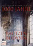 1000 Jahre Bautzen - Rwap Raupp/metsk/cyz/bertok/bulank