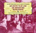 Die leichte Muse und die Königin der Instrumente IV (Light Entertainment and the Queen of Music Instruments IV ) - Bosshardt, Ursula / Hauser, Ursula