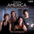 Composing America: Stråkkvartetter  /  Pianokvintett - Lark Quartet