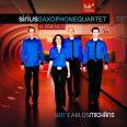 Sirius Saxophone Quartet & Friends meet Carlos Micháns - Sirius Saxophone Quartet