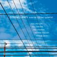 String Lines - Margery Smith/Electra String Quartet