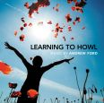 Learning To Howl – Music by Andrew Ford - Various Artists
