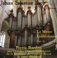 Organ Works - The Lutheran Mass Volume 2 - Pierre Bardon