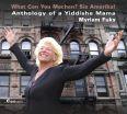 Anthology of a Yiddishe Mama - Myriam Fuks