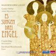 Wunderhorn-Lieder – Es sungen drei Engel - Frauke May