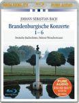 Bach: Brandenburgische Konzerte 1-6 - Deutsche Bachsolisten