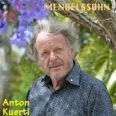 Mendelssohn: piano recital - Kuerti, Anton