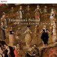 Telemann's Poland - Orkiestra Czasów Zarazy