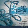 Sea Songs & Shanties - La Nef