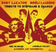 Tribute to Stéphane & Django (CD) - Roby Lakatos,  Biréli Lagrène
